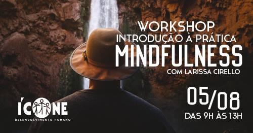 Workshop Mindfulness @ Ícone Desenvolvimento Humano | Pernambuco | Brasil